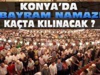 Konya'da Bayram Namazı saat kaçta kılınacak?