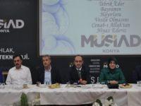 MÜSİAD Konya iş ve siyaset dünyasını bir araya getirdi