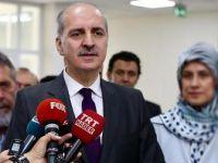 Başbakan Yardımcısı Kurtulmuş: Her türlü taciz ateşi misliyle karşılık bulacaktır