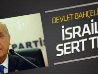 Bahçeli'den İsrail'e sert tepki