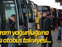 Bayram yoğunluğuna karşı otobüs takviyesi...