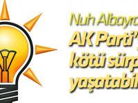 Nuh Albayrak: İki büyük risk AK Parti'ye kötü bir sürpriz yaşatabilir!
