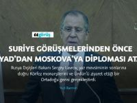 Suriye görüşmelerinden önce Riyad'dan Moskova'ya diplomasi atağı