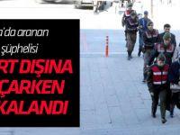 Konya'da aranan FETÖ şüphelisi yurt dışına kaçarken yakalandı