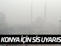Konya için sis ve pus uyarısı