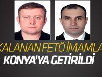 Yakalanan FETÖ imamları Konya'ya getirildi