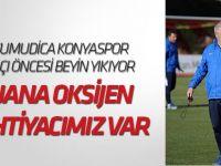 Şumudica, Konyaspor maçı öncesi beyin yıkıyor
