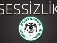 Konyaspor'da sessizlik