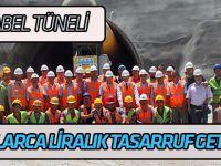 Alacabel Tüneli milyonlarca liralık iş gücü ve yakıt tasarrufu sağlayacak