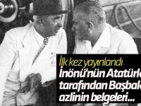 İşte İnönü'nün Atatürk tarafından Başbakanlık'tan azlinin belgeleri...
