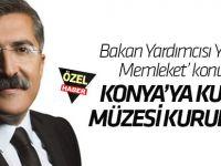 Konya'ya Kur'an Müzesi kuruluyor