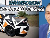 """Karamercan: """"Yerli Otomobil Konya'da Üretilmeli"""""""