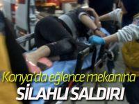Konya'da Eğlence Mekanına Yapılan Saldırıda Boynundan Yaralandı