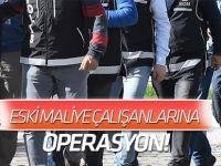 Eski Maliye Bakanlığı çalışanlarına FETÖ gözaltısı