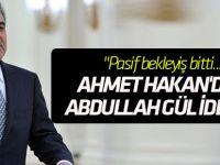 Ahmet Hakan'dan Abdullah Gül iddiası!