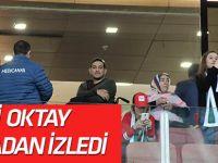 Gazi Muzaffer Oktay locadan izledi