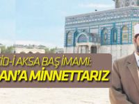 Mescid-i Aksa baş imamı: Erdoğan'a minnettarız