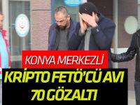 Konya merkezli 34 ilde TSK'daki kripto FETÖ üyelerine operasyonu: 70 gözaltı kararı