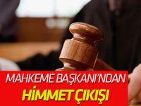 """Mahkeme başkanından FETÖ sanığına """"himmet"""" çıkışı"""