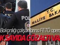 Maliye Bakanlığı çalışanlarına FETÖ operasyonu! Çok sayıda gözaltı var...