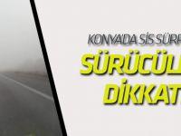 Konya'da sis sürprizi!