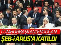Cumhurbaşkanı Erdoğan Şeb-i Arus'ta konuştu