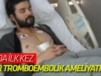 Konya'da İlk Kez Akciğer Tromboembolik Ameliyatı Yapıldı