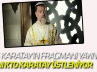 Direniş Karatay'ın Fragmanı Yayınlandı