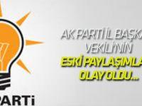 AK Parti İl Başkan Vekili'nin eski paylaşımları olay oldu...