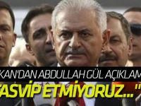 Başbakan'dan Abdullah Gül açıklaması!