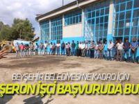 Beyşehir Belediyesi'ne Kadro İçin 168 Taşeron İşçi Başvuruda Bulundu
