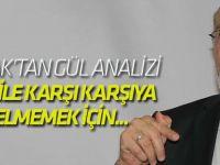 Abdullah Gül, FETÖ ile de karşı karşıya gelmemek için...