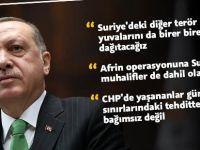 Erdoğan: Suriye'deki terör yuvalarını birer birer dağıtacağız