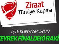 Kupada çeyrek final eşleşmeleri! Konyaspor Galatasaray'la eşleşti!