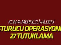 Konya Merkezli 4 İldeki Uyuşturucu Operasyonunda 27 Tutuklama