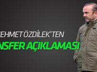 Mehmet Özdilek: 2-3 transfer daha yapacağız