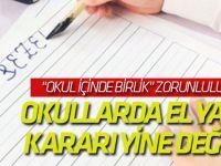 Okullarda el yazısı kararı yine değişti!