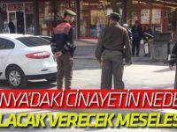 Konya'daki cinayetin nedeni alacak verecek meselesi!