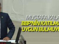 MHP'li vekil: Cumhur ittifakına BBP'nin katılmasını uygun bulmuyoruz