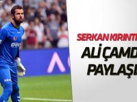Serkan Kırıntılı'dan Ali Çamdalı paylaşımı: Senin adamlığını herkes biliyor