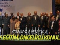 Konya'ya 8 tane okul yapılacak