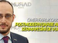 "Postmodern Darbe Anadolu Sermayesini de Vurdu"""