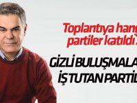 Süleyman Özışık: Gizli ittifak toplantısına katılan partileri yazdı