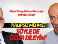 Ahmet Kekeç-Mehmet Bekaroğlu polemiği tam gaz sürüyor