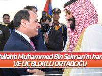 Selman'ın hamleleri ve üç bloklu Ortadoğu