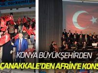 "Konya'da ""Çanakkale'den Afrin'e"" konseri"