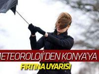 Meteoroloji'den Konya'ya uyarı