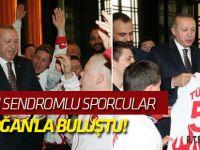 Down sendromlu sporcular Erdoğan'la buluştu!