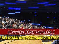 Konya'da öğretmenlerle yerel buluşmalar programı gerçekleştirildi