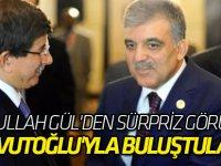 Abdullah Gül'den sürpriz görüşme!